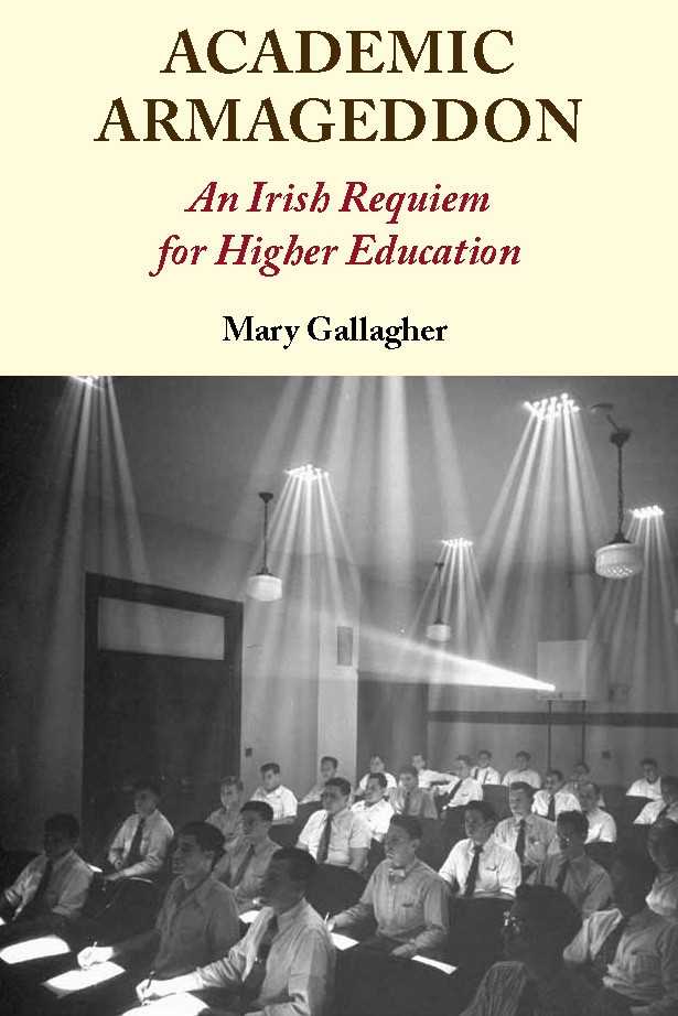 Academic Armageddon: An Irish Requiem for Higher Education