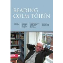 Reading Colm Toibin