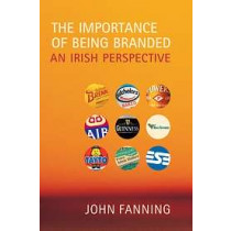 The Importance of Being Branded: An Irish Perspective