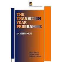 The Transition Year Programme: An Assessment